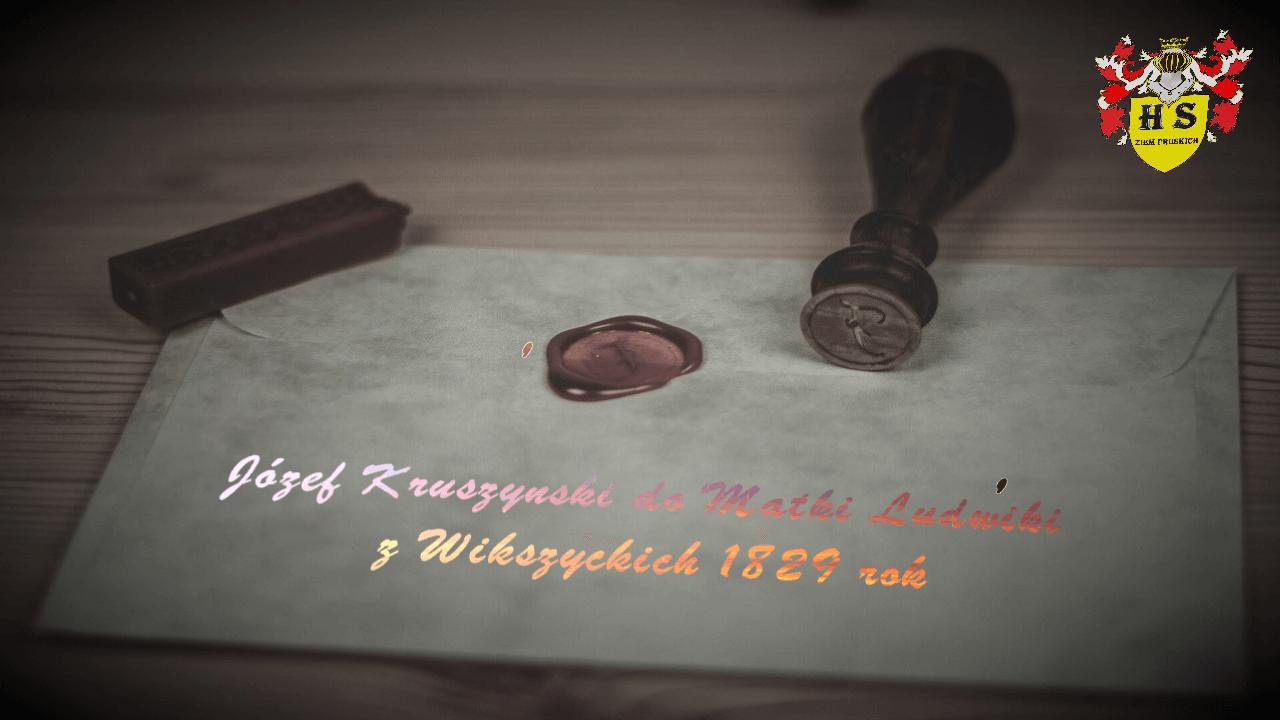 Józef Kruszyński do Matki Ludwiki z Wilczyckich 1829 rok