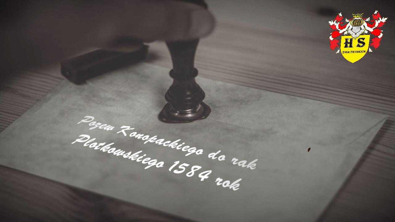 Pozew Konopackiego do rąk Płotkowskiego 1584 rok