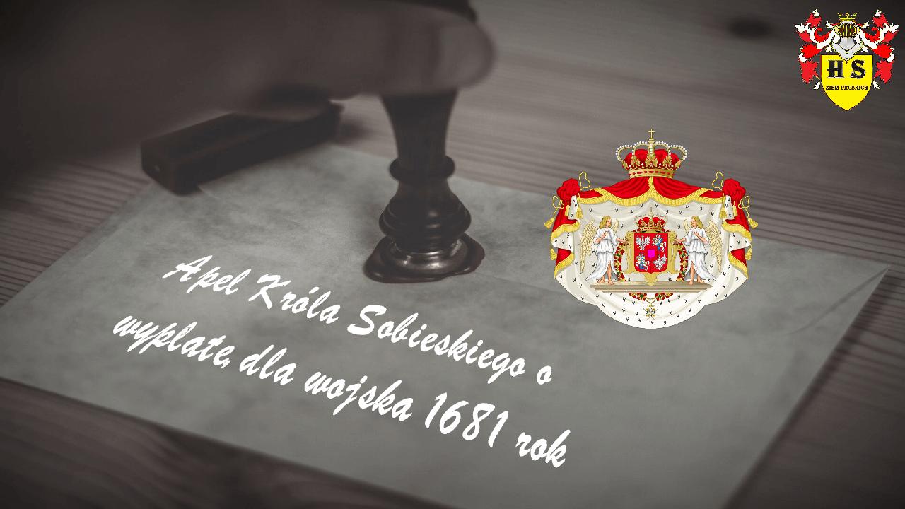Apel Króla Sobieskiego o wypłatę dla wojska 1681 rok