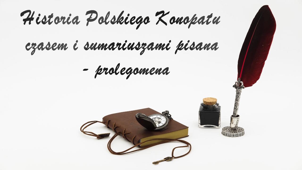 Historia Polskiego Konopatu czasem i sumariuszami pisana