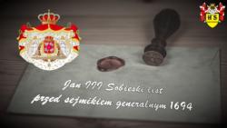 Jan III Sobieski list przed sejmikiem generalnym 1694