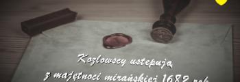 Kozłowscy ustępują z Michorowa 1682 rok