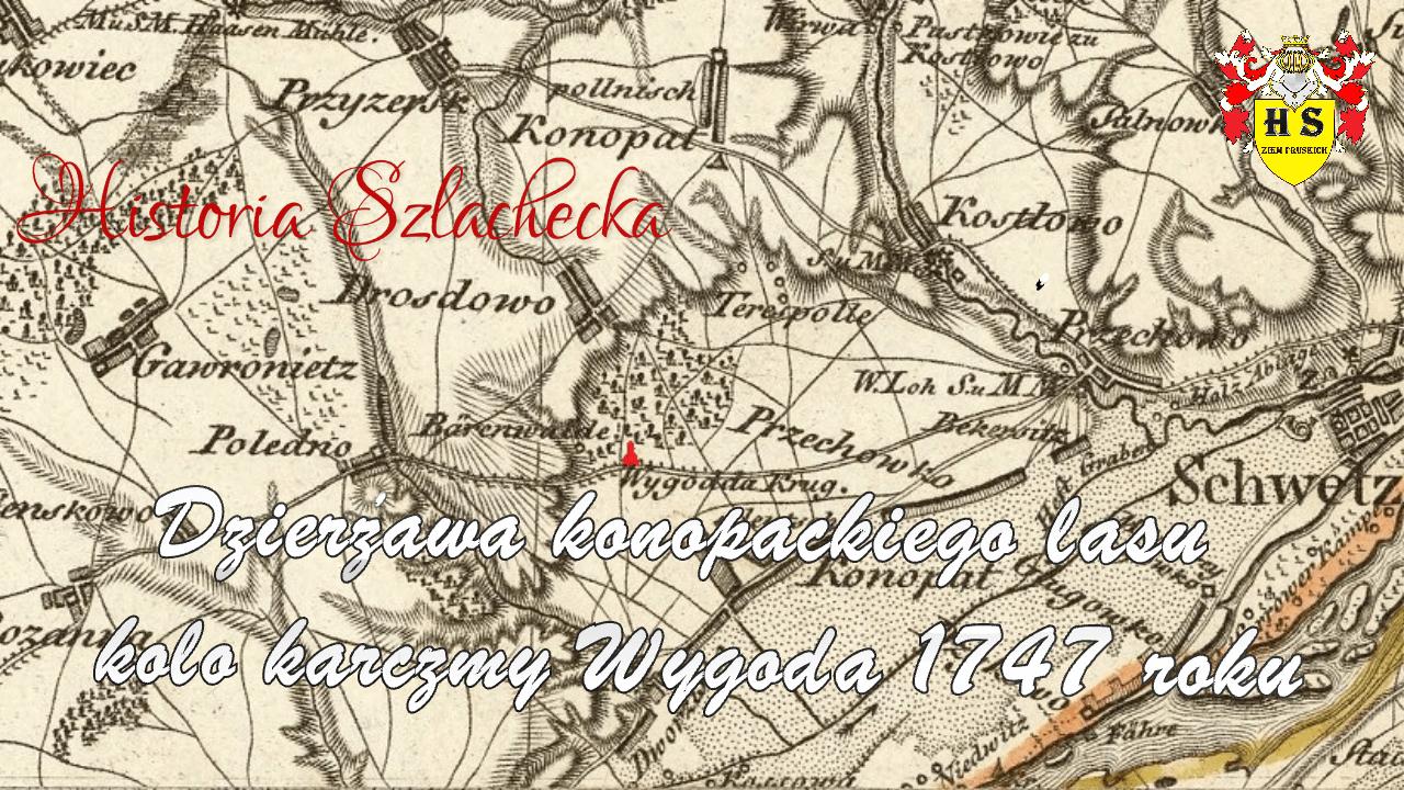 Dzierżawa konopackiego lasu koło karczmy Wygoda 1747 roku