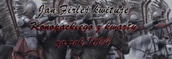 Jan Firlej kwituje Konopackiego z kwarty za rok 1604