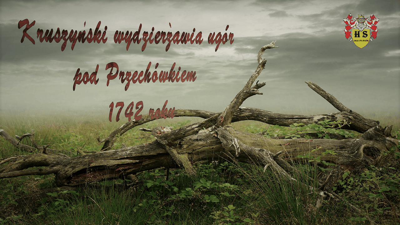 Kruszyński wydzierżawia ugór pod Przechówkiem 1742 roku