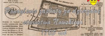 Ponaglenie zapłaty za dzierżawę starostwa Nowskiego 1705 rok