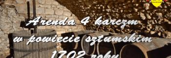 Arenda 4 karczm w powiecie sztumskim 1702 roku