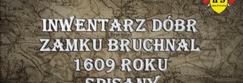 Inwentarz dóbr zamku Bruchnal 1609 roku spisany