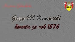 Gerzy III Konopacki kwarta za rok 1576