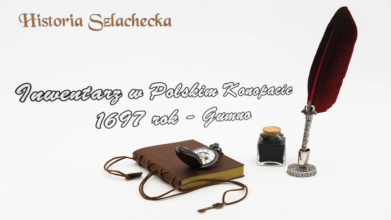 Inwentarz w Polskim Konopacie 1697 rok-Gumno