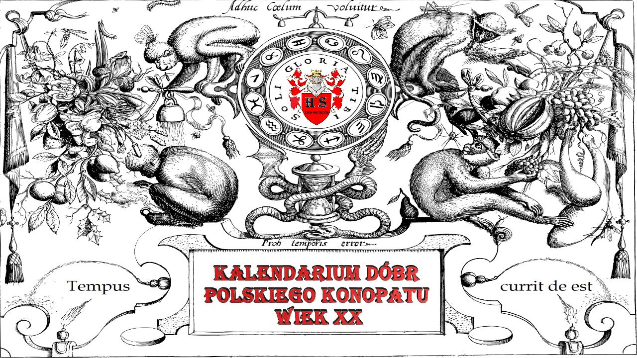Kalendarium dóbr Polskiego Konopatu wiek XX