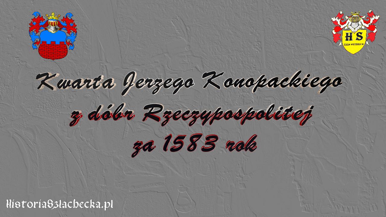 Kwarta Konopackiego z dóbr Rzeczypospolitej za 1583 rok