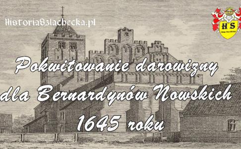 Pokwitowanie darowizny dla Bernardynów Nowskich 1645 roku