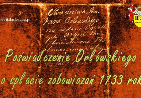 Poświadczenie Orłowskiego o spłacie zobowiązań 1733 rok