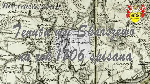 Tenuta wsi Skarszewo na rok 1706 spisana