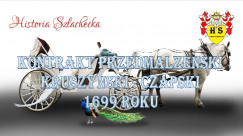 Kontrakt przedmałżeński Kruszyńskich z Czapskimi 1699 roku