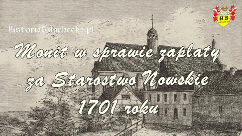Monit w sprawie zapłaty za Starostwo Nowskie 1701 roku