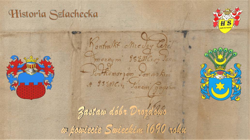 Zastaw dóbr Drozdowo w powiecie świeckim 1690 roku