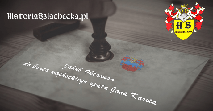 List Jakuba Oktawiana do Opata Jana Karola