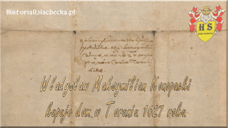 Władysław Maksymilian zakup domu w Toruniu 1627 roku