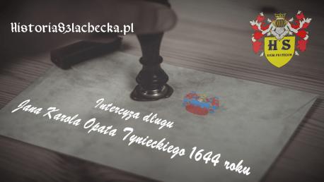 Intercyza długu Jana Karola Opata Tynieckiego 1644 roku