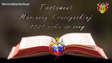 Testament Marianny Kruszyńskiej 1721 roku spisany